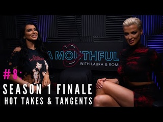 CAM4 Presents: A MOUTHFUL | Season One Finale Hot Takes & Tangents #MouthfulMondays