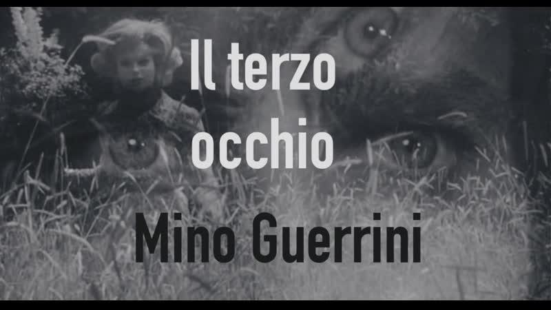 Il terzo occhio Третий глаз 1966 Mino Guerrini Мино Гуэррини Италия Giallo