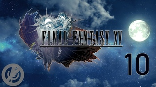 Final Fantasy XV Прохождение На Русском На 100% Без Комментариев Часть 10 - Наследие / Силы королей