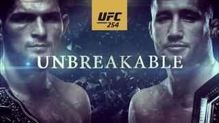 UFC 254: Khabib vs Gaethje – Unbreakable