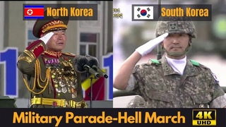 Hell March - North Korea & South Korea Military Parade Comparison (4K UHD)