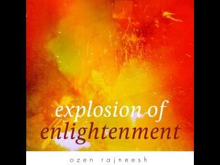 ozen rajneesh - explosion of enlightenment