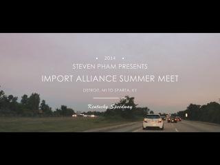 Import Alliance 2014 Summer Meet - Detroit to Kentucky