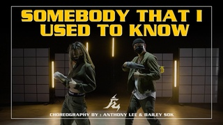 """""""Somebody That I Used To Know"""" Choreography by Anthony Lee & Bailey Sok  