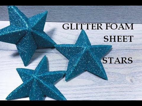 Glitter foam sheet stars 3D. Glitter foam sheet craft. How to make a 3d Star. Home decor