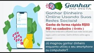 GanharNoInsta | Ganhe R$20,00 diariamente, Curtir, Seguir | R$1,00 no Cadastro grátis |  Home Office