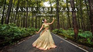 Kanha Soja Zara | Baahubali 2 | Umang Gupta | Dance Cover