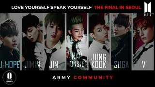 🌐 BTS (방탄소년단)  FULL CONCERT   THE FINAL IN SEOUL   KOREA「 LOVE YOURSELF SPEAK YOURSELF」