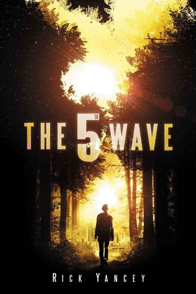 The 5th Wave (The 5th Wave #1)