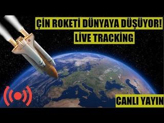 LİVE: ÇİN ROKETİ TÜRKMENİSTAN'A DÜŞECEK! Chinese Rocket Live Tracking TÜRKİYE'DEN GEÇECEK SON DAKİKA