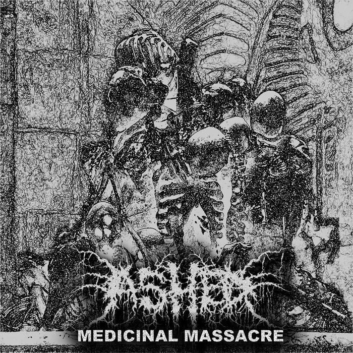 Ashed - Medicinal Massacre