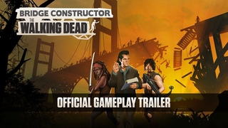Bridge Constructor: The Walking Dead - Official Gameplay Trailer