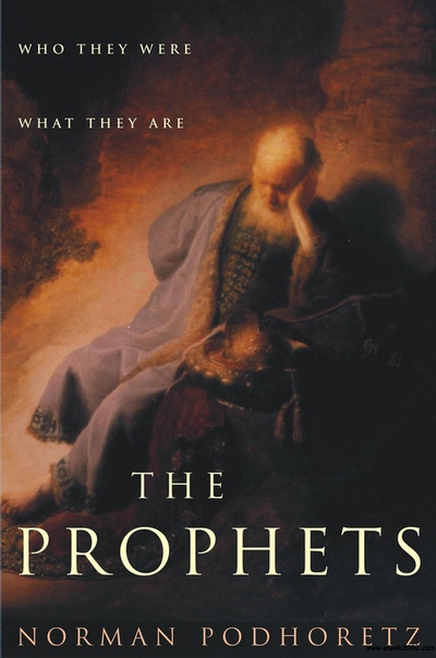 The Prophets Who They Were, What They Are