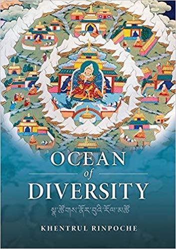Ocean of Diversity  An unbiased - Shar Khentrul Jamphel Lodro