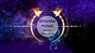 Shaman - Beyond the Horizon (new age)