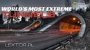 NAJNIEBEZPIECZNIEJSZE TUNELE ŚWIATA | WORLD'S MOST EXTREME TUNNELS | FILM DOKUMENTALNY | LEKTOR PL
