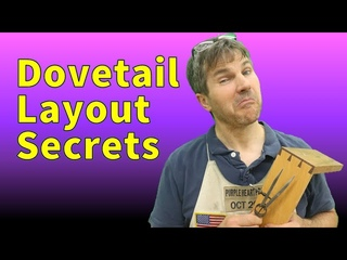 Dovetails By Hand - Layout Tips & Tricks