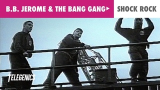 B.B. Jerome & The Bang Gang - Shock Rock (Official Music Video)