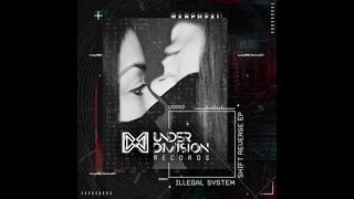 Illegal System - Shift Reverse (Matheus Rocha Remix) [UD002]