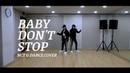 BVNDIT(밴디트) - NCT U - Baby Don't Stop Dance Cover