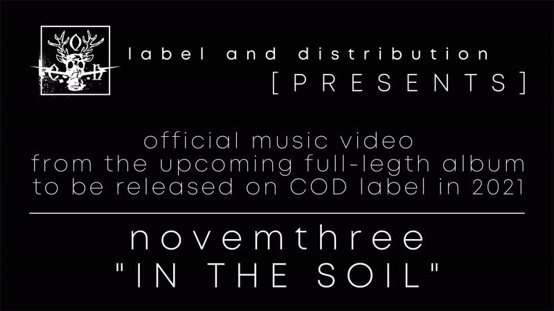 Novemthree In The Soil official music video from the upcoming 2021 album