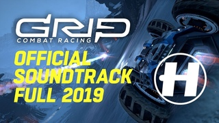GRIP Combat Racing - Official Soundtrack Full Version 2019