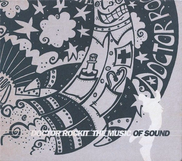 Doctor Rockit album The Music of Sound