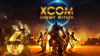 🔴СТРИМ-XCOM: Enemy Unknown(Enemy Within) - Безумная сложность - Прохождение #6 Ещё Партийку?