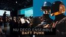 Nu Deco Ensemble Humans vs Robots Daft Punk Suite