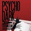 PSYCHO DARK ART