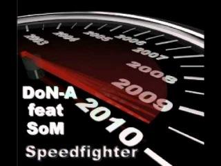DoN-A_feat_SoM_(Ginex)_-_SpeedFighter (Diss schokk , n1k , buhoi)