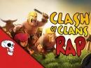 Clash of Clans Rap by JT Music - My Castle Stands