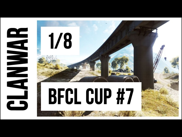 Battlefield 4 BFCL CUP 7 | Игровой день 9