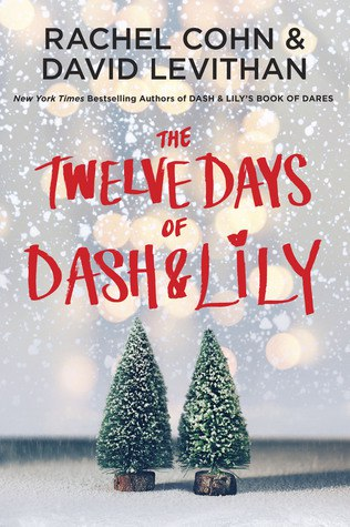 The Twelve Days of Dash & Lily - Rachel Cohn