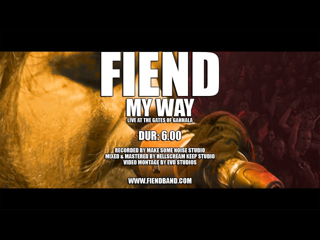 FIEND My Way Live At The Gates Of Gahhala 2016 OFFICIAL LIVE VIDEO
