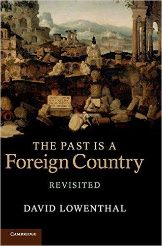 The Past Is a Foreign Country - Revisited (2nd Revised edition)