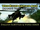 Who Killed Captain Alex Uganda's First Action Movie English Subtitles Video Joker Wakaliwood