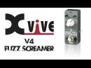 Xvive V4 Fuzz Screamer Pedal Demo