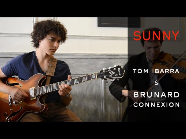 Sunny (cover) Bobby Hebb-Tom Ibarra Brunard Connexion-Festival Jazz Puces 2015 [HD]