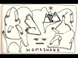 HOMESHAKE - THE HOMESHAKE TAPE
