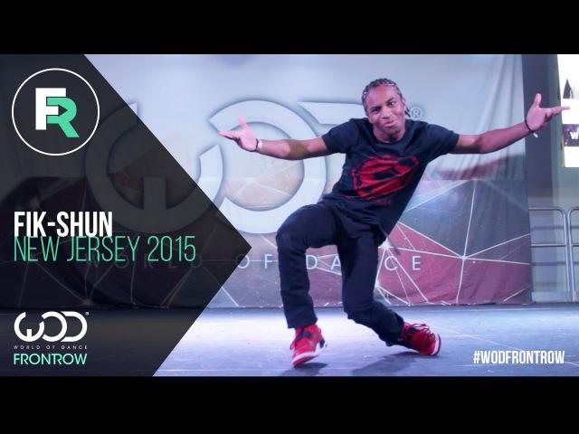 Fik-Shun | FRONTROW | World of Dance New Jersey 2015 WODNJ2015