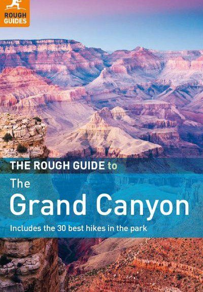 The Rough Guide to the Grand Canyon- 3rd Edition
