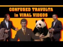 CONFUSED TRAVOLTA in VIRAL VIDEOS - Marca Blanca