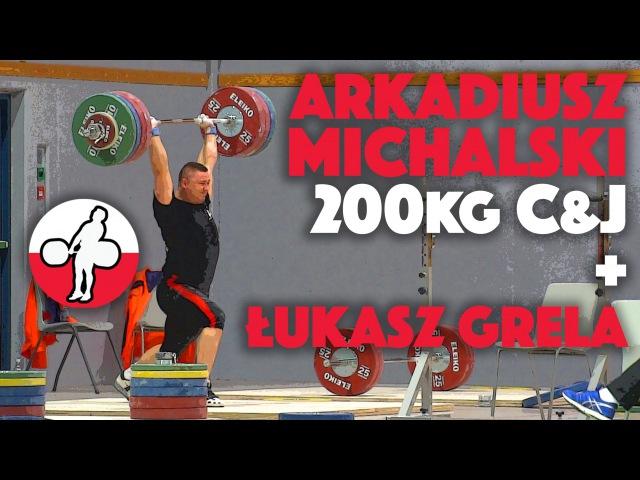 Arkadiusz Michalski 105 200kg Training Clean Jerk Łukasz Grela 94 Training Session