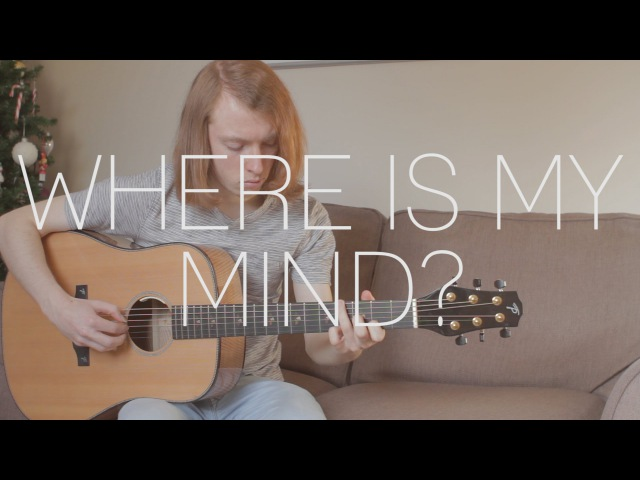 PixiesMaxence Cyrin - Where Is My Mind