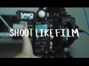 SHOOT DIGITAL LIKE FILM | Slog3 Sony FS7 Exposure and Grading Tutorial