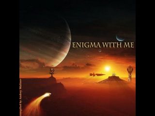 Andrey Malinov - ENIGMA WITH ME