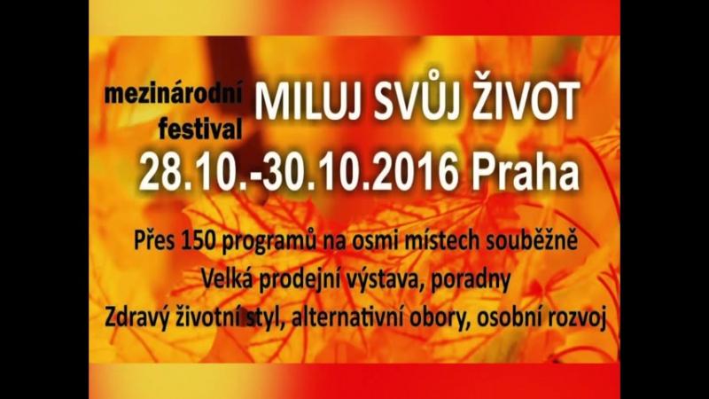 Miluj svůj život 28 30 10 2016 v Praze