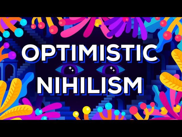 Оптимистичный нигилизм | Kurzgesagt