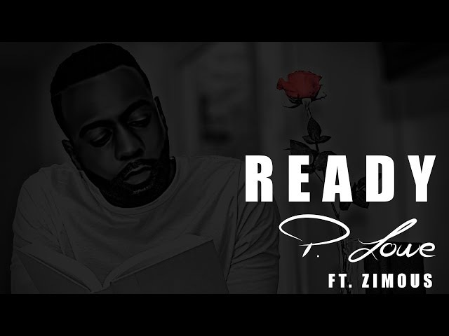 P Lowe Ready ft Zimous Love Story Kizomba 2017